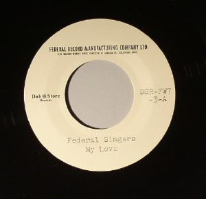 FEDERAL SINGERS - My Love/What To Do