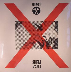 RED AXES - Shem Vol 1