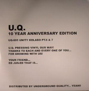 NATHAN, Jo/DJ KOZE/LAWRENCE/ARCARSENAL/SON OF SOUND/DIEGO GAMEZ/ALEXKID/HECTOR/DJ JUS ED - Unity Kolabo Part 6 & 7: 10 Year Anniversary Edition