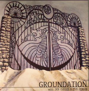 GROUNDATION with DON CARLOS/THE CONGOS - Hebron Gate