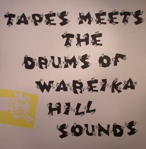 TAPES meets THE DRUMS OF WAREIKA HILL SOUNDS - Datura Mystic