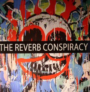 VARIOUS - The Reverb Conspiracy Vol 3