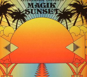 Psychemagik Presents Magik Sunset Part 1
