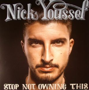 YOUSSEF, Nick - Stop Not Owning This