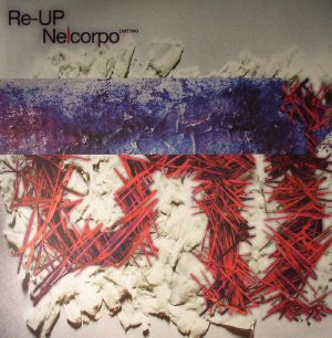 RE UP - Nelcorpo Part Two