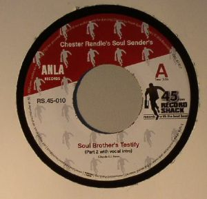 CHESTER RANDLES SOUL SENDERS - Soul Brother's Testify