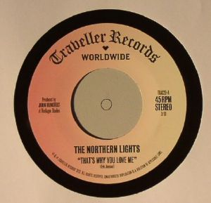 NORTHERN LIGHTS, The - That's Why You Love Me