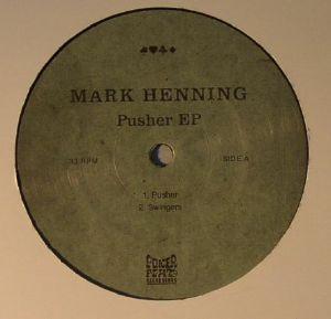 HENNING, Mark - Pusher EP