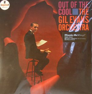 GIL EVANS ORCHESTRA, The - Out Of The Cool