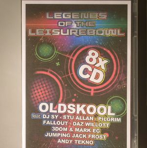 DJ SY/STU ALLAN/PILGRIM/FALLOUT/DAZ WILLOTT/3DOM/MARK EG/JUMPING JACK FROST/ANDY TEKNO/VARIOUS - Legends Of The Leisurebowl