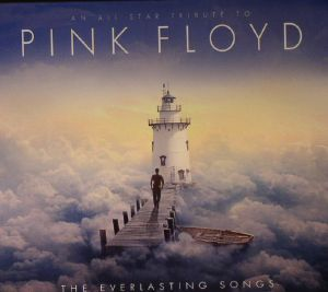 VARIOUS - The Everlasting Songs: An All Star Tribute To Pink Floyd
