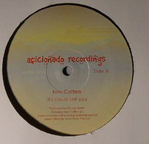 COTTEE, Nev - If I Could Tell You