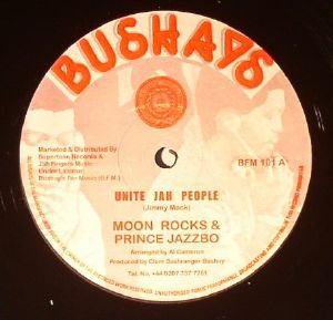 MOON ROCKS/PRINCE JAZZBO - Unite Jah People