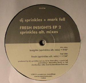 DJ SPRINKLES/MARK FELL - Fresh Insights EP 2