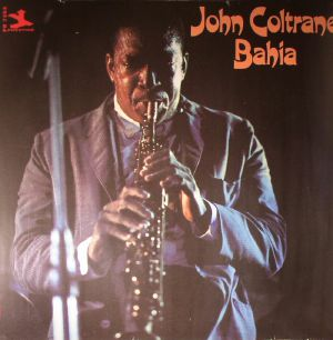 COLTRANE, John - Bahia
