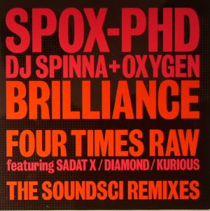 SPOX PHD aka DJ SPINNA + OXYGEN - Brilliance