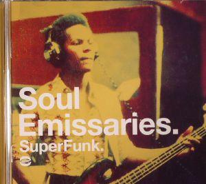 VARIOUS - Soul Emissaries: Super Funk
