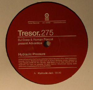 DJ DEEP/ROMAN PONCET present ADVENTICE - Hydraulic Pressure