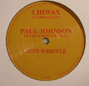 JOHNSON, Paul - Traxx Series Volume 3: Just Whistle