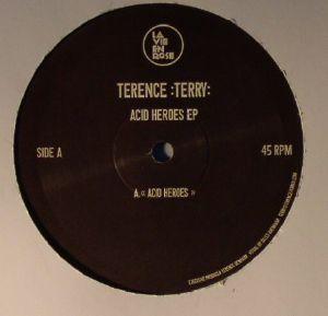 TERENCE TERRY - Acid Heroes EP