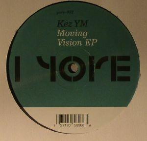 KEZ YM - Moving Vision EP