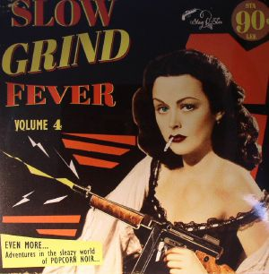 VARIOUS - Slow Grind Fever Vol 4