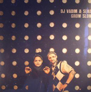 DJ VADIM/SENA - Grow Slow