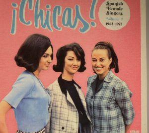 VARIOUS - Chicas: Spanish Female Singers Vol 2 1963-1978