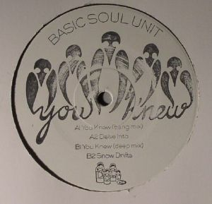 BASIC SOUL UNIT - You Knew EP
