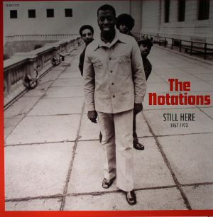 NOTATIONS, The - Still Here: 1967-1973