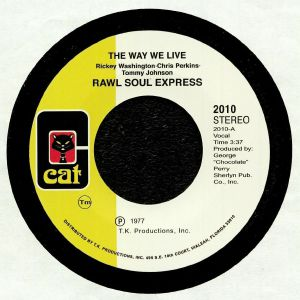 RAW SOUL EXPRESS - The Way We Live