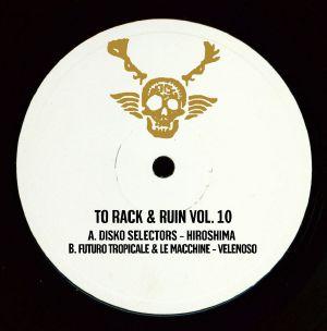 DISKO SELECTORS/FUTURO TROPICALE & LE MACCHINE - To Rack & Ruin Vol. 10