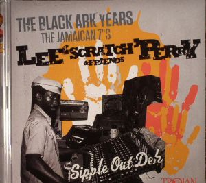 PERRY, Lee Scratch & FRIENDS - The Black Ark Years: The Jamaican 7s