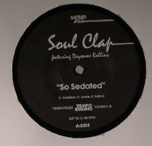 SOUL CLAP/SPHYNX - So Sedated