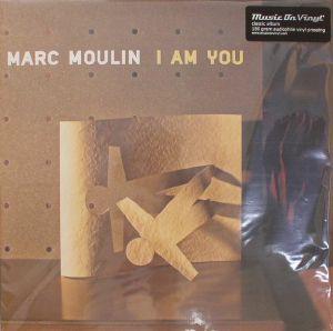 MOULIN, Marc - I Am You