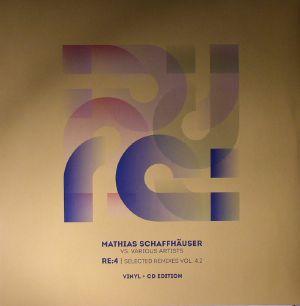 SCHAFFHAUSER, Mathias/VARIOUS - Re:4 Selected Remixes Vol 4.2