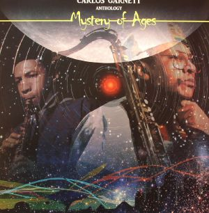 GARNETT, Carlos - Mystery Of Ages: Anthology (Record Store Day 2015)