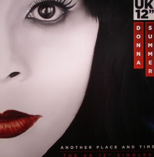 SUMMER, Donna - Another Place & Time: The UK 12