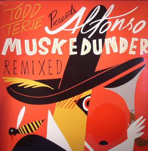 TERJE, Todd - Alfonso Muskedunder Remixed