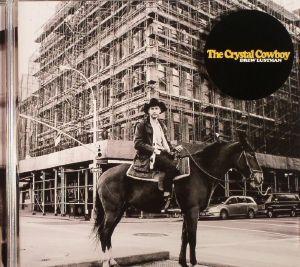 LUSTMAN, Drew - The Crystal Cowboy