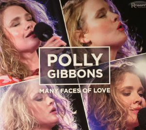 GIBBONS, Polly - Many Faces Of Love