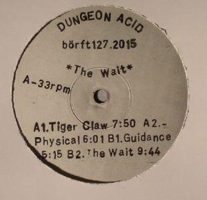 DUNGEON ACID - The Wait