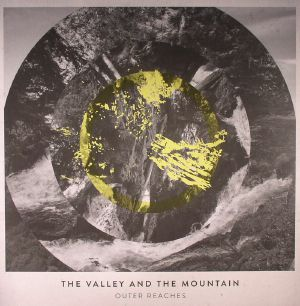 VALLEY & THE MOUNTAIN, The - Outer Reaches