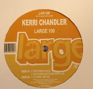 CHANDLER, Kerri - Return 2 Acid