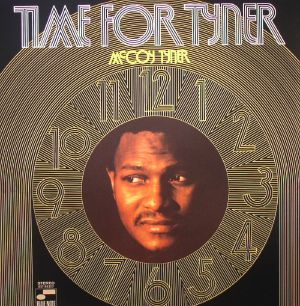 TYNER, McCoy - Time For Tyner (75th Anniversary Edition)