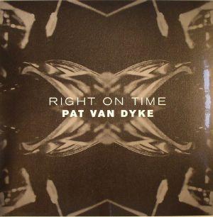 VAN DYKE, Pat - Right On Time