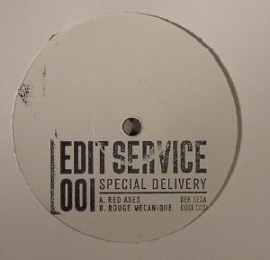 RED AXES/ROUGE MECANIQUE - Edit Service 001: Special Delivery