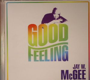 McGEE, Jay W - Good Feeling