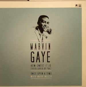 GAYE, Marvin - How Sweet It Is (To Be Loved By You) (Record Store Day 2015)