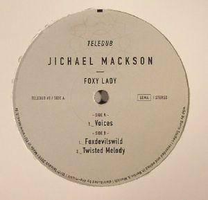 JICHAEL MACKSON - Foxy Lady